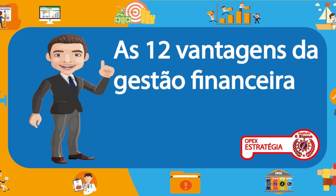 12 Vantagens da gestão financeira